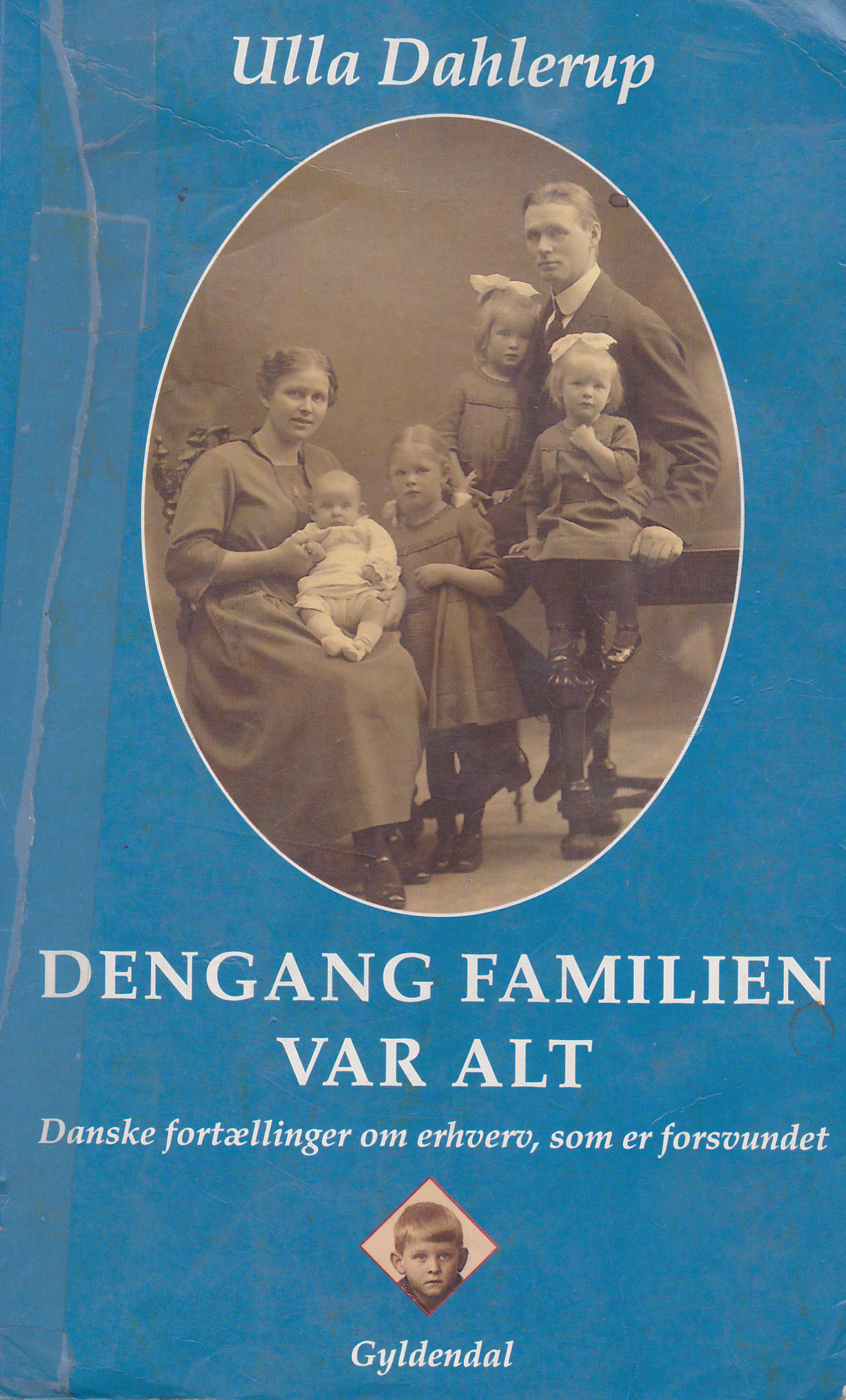 Dengang familien var alt
